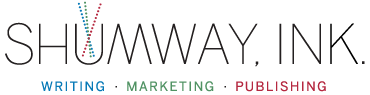 Shumway Ink – Professional Writing, Marketing and Publishing Services